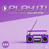 Play It! - Future House Collection, Vol. 28 de Various Artists