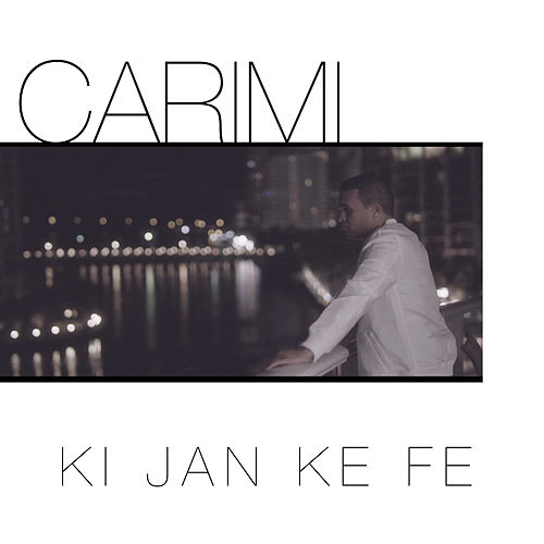 Ki jan ké fé - Single by Carimi