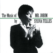 The Music Of Mr. Jobim von Sylvia Telles