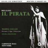 Bellini: Il pirata (1959 - New York) - Callas Live Remastered de Maria Callas