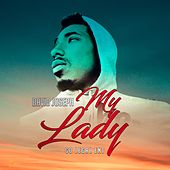 My Lady by David Joseph