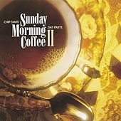 Chip Davis' Day Parts - Sunday Morning Coffee II by Various Artists