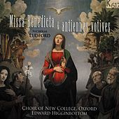 Ludford: Missa Benedicta & Antiennes Votives by Various Artists