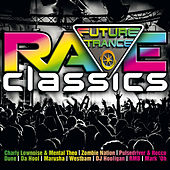 Future Trance - Rave Classics von Various Artists