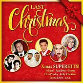 Last Christmas - Xmas Superhits! von Various Artists