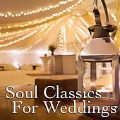 Soul Classics For Weddings de Various Artists