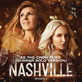 As The Crow Flies (Gunnar Solo Version) by Nashville Cast