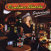 Cantina Abierta (Superexitos) de Various Artists