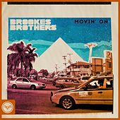 Movin' On by Brookes Brothers
