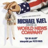 Ça va aller (Michael Kael contre la World News Company) (Original Motion Picture Soundtrack) by Petit Pays