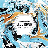 Blue River (The 2nd Decade) by Lemongrass