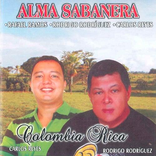 Alma Sabanera (Colombia Rica) de Rodrigo Rodriguez