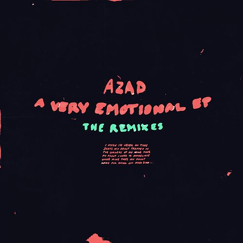 A Very Emotional EP: The Remixes - EP by Azad