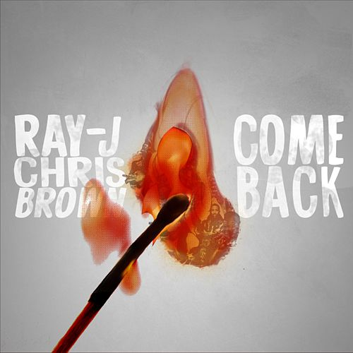 Come Back by Ray J