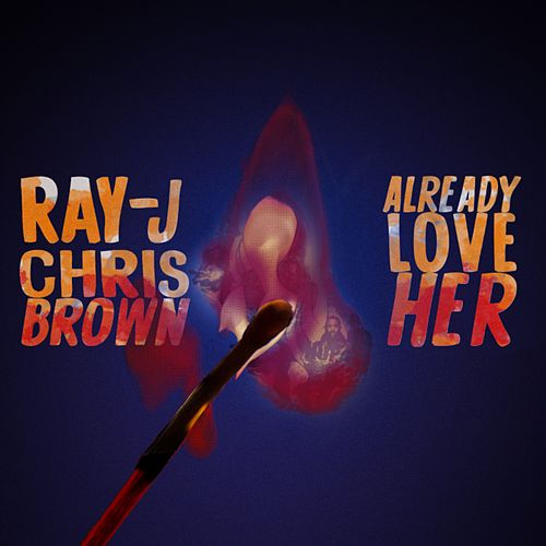 Already Love Her by Chris Brown