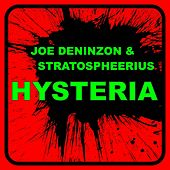 Hysteria by Joe Deninzon