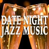 Date Night Jazz Music von Various Artists
