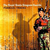 Parallel Tracks by Royal Scots Dragoon Guards...