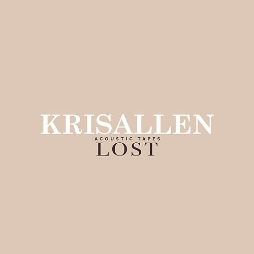 Lost (Acoustic Tapes) by Kris Allen