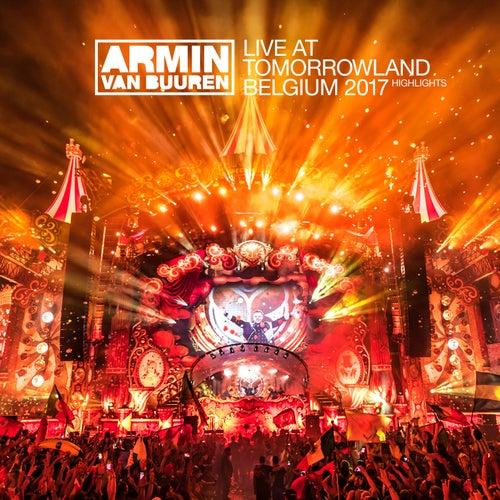 Live at Tomorrowland Belgium 2017 (Highlights) by Armin Van Buuren