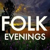 Folk Evenings by Various Artists