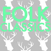 Folk Classics by Various Artists