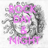 Rock Day & Night by Various Artists