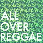 All Over Reggae by Various Artists