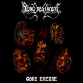 Gore Encore by Blood Red Throne