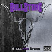 Steel and Stone von Bullstone