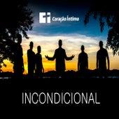 Incondicional by Coração íntimo