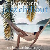 Jazz Instrumental Chillout von Various Artists