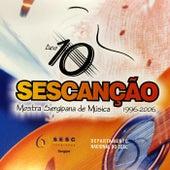 Sescanção Ano 10: Mostra Sergipana de Música by Various Artists