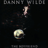 The Boyfriend de Danny Wilde