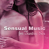 Sensual Music for Tantric Sex – Erotic Massage, Fancy Games, Making Love, Orgasm, Relax for Two, Sexy Jazz de Acoustic Hits
