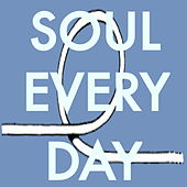 Soul Everyday by Various Artists
