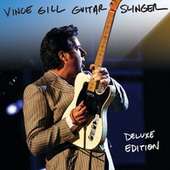 Guitar Slinger (Deluxe Version) by Vince Gill
