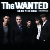 Glad You Came (Remixes) by The Wanted