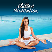 Chilled Meditation – Nature Sounds, Spa Music, Relax, Bliss, Rest, Reduce Stress, Feel Better von Soothing Sounds