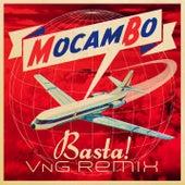 Basta ! (VnG Remix) di Mocambo