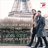 From Latin America to Paris - Works for Cello and Piano de Lionel Cottet