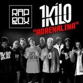 Adrenalina by 1Kilo