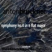 Bruckner: Symphony No. 4 in E-Flat Major -