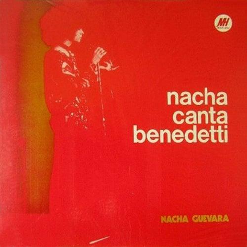 Nacha Canta Benedetti by Nacha Guevara
