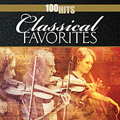 100 Hits: Classical Favorites by Various Artists