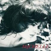 Erste Sehnsucht von Michelle