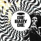 Die Baby Die by Kadavar