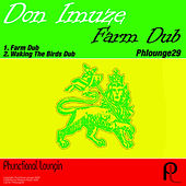 Farm Dub by Don Imuze