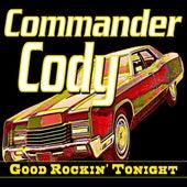 Good Rockin' Tonight by Commander Cody