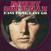 Easy Come, Easy Go by Bobby Sherman